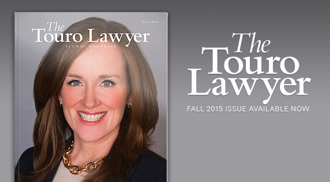 Check out the latest edition of the Touro Lawyer