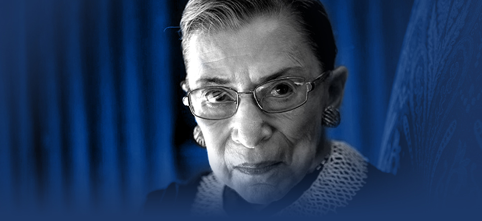 The Life & Legacy of Justice Ginsburg